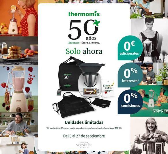Súper promo 50 aniversario Thermomix®