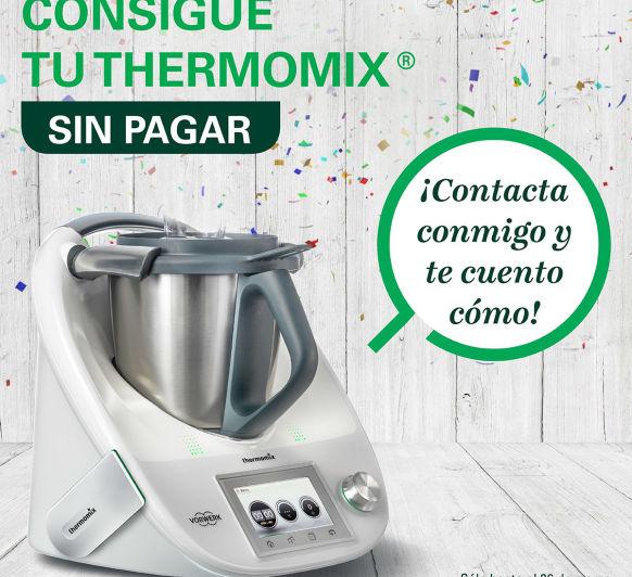 Consiguie tu nueva Thermomix® 5 SIN Pagar