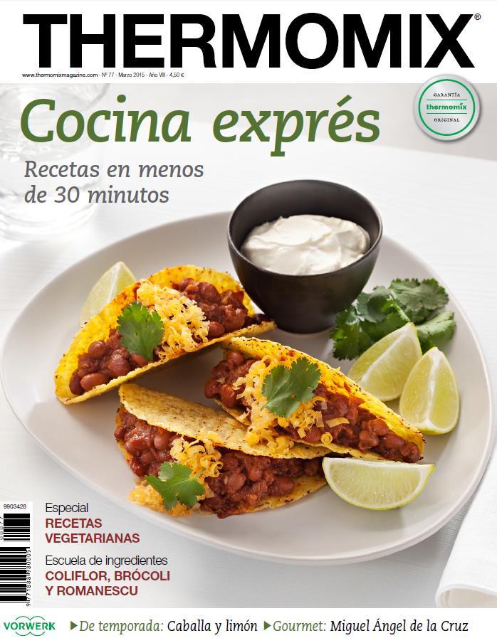 REVISTA Thermomix® Nº77: Cocina Exprés