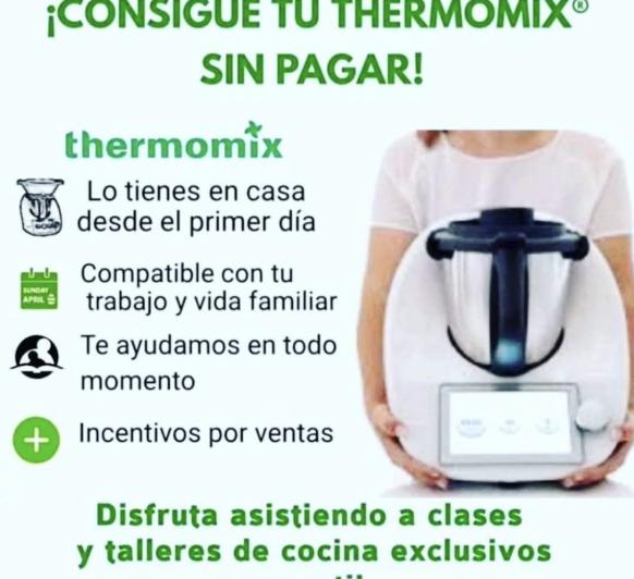 ¿Cómo consigues tu Thermomix® TM6 sin pagar?