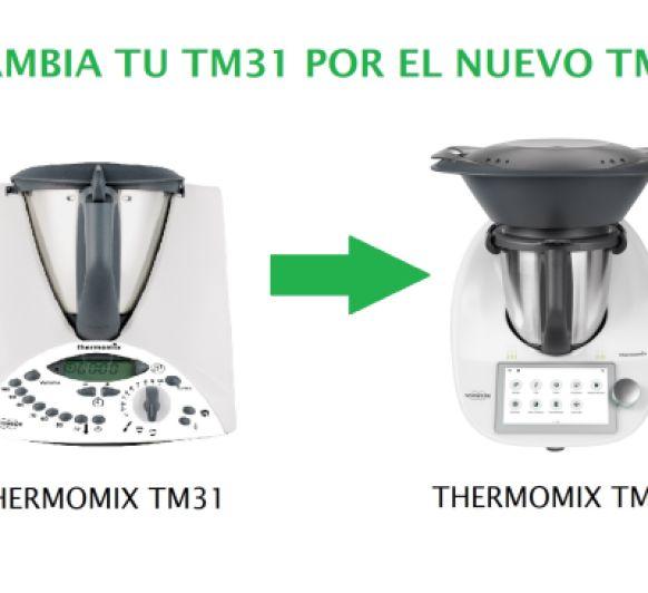 CAMBIA TU TM31 POR EL NUEVO MODELO TM6