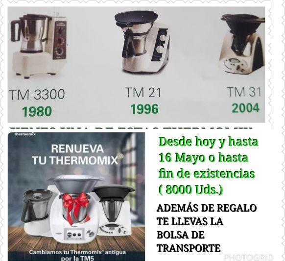 TE GUSTARÍA CAMBIAR TU Thermomix® ?????? RENOVE TM3300, TM21 Y TM31